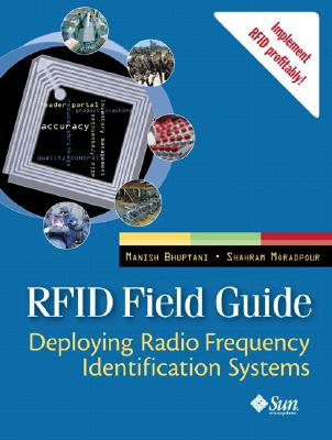 Rfid Field Guide By Bhuptani, Manish/ Moradpour, Shahram