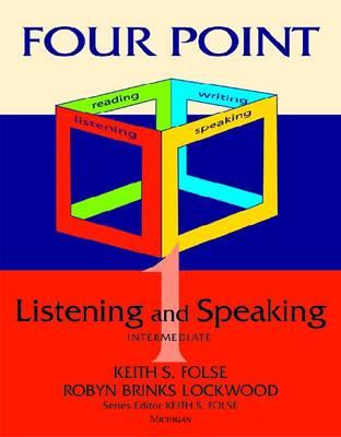 Listening and Speaking By Folse, Keith S./ Lockwood, Robyn Brinks