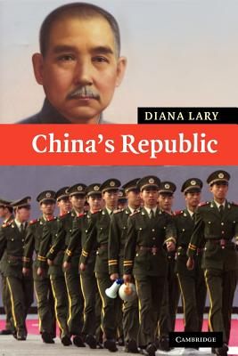 China's Republic By Lary, Diana