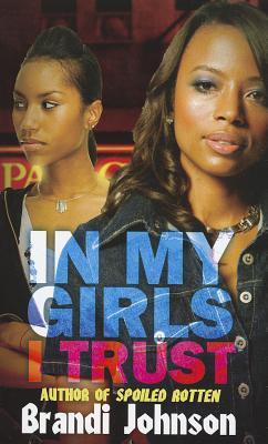 In My Girls I Trust By Johnson, Brandi